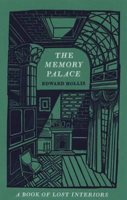 The Memory Palace: A Book of Lost Interiors (BOK)