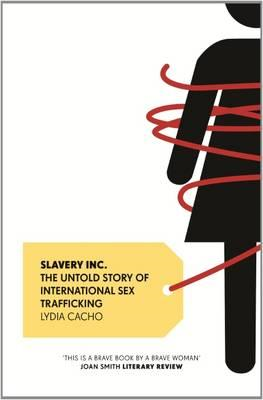 Slavery Inc.: The Untold Story of International Sex Trafficking (BOK)