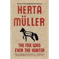 Fox Was Ever the Hunter (BOK)
