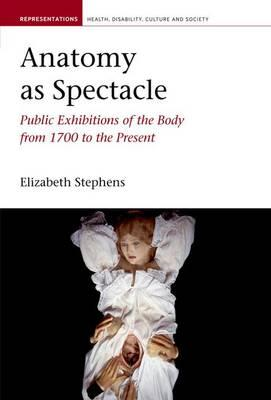 Anatomy as Spectacle (BOK)