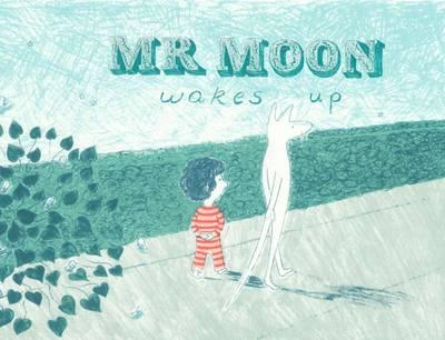 Mr Moon Wakes Up (BOK)
