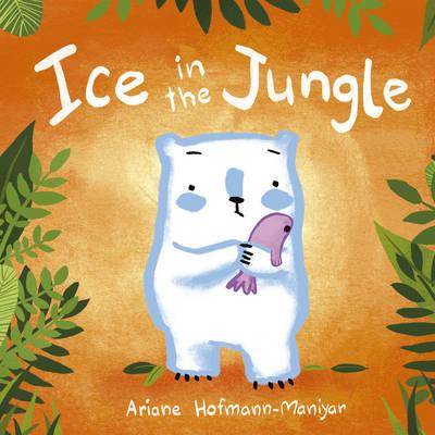 Ice in the Jungle (BOK)