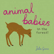 Animal Babies in the forest! (BOK)