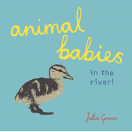 Animal Babies in the river! (BOK)