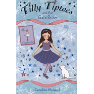 Tilly Tiptoes and the Gala Show (BOK)