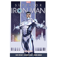 Superior Iron Man Vol. 1: Infamous (BOK)