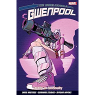 ##do Not Use##unbelievable Gwenpool, The: Volume 3 (BOK)