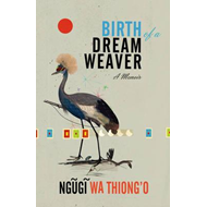 Birth of a Dream Weaver (BOK)