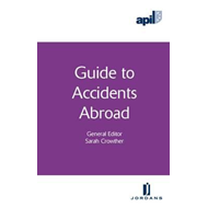 APIL Guide to Accidents Abroad (BOK)