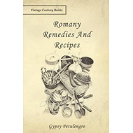 Romany Remedies And Recipes (BOK)