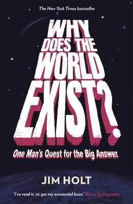Why Does the World Exist? (BOK)