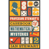 Professor Stewart's Casebook of Mathematical Mysteries (BOK)