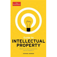 Economist Guide to Intellectual Property (BOK)