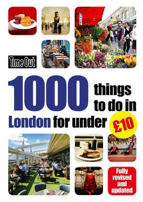 Time Out 1000 things to do in London for under GBP10 (BOK)