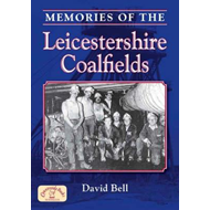 Memories of the Leicestershire Coalfields (BOK)
