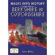 Walks into History: Berkshire and Oxfordshire (BOK)