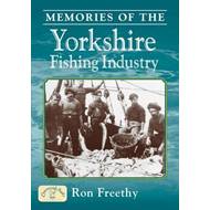Memories of the Yorkshire Fishing Industry (BOK)