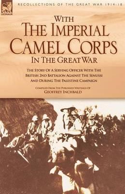 With the Imperial Camel Corps in the Great War (BOK)