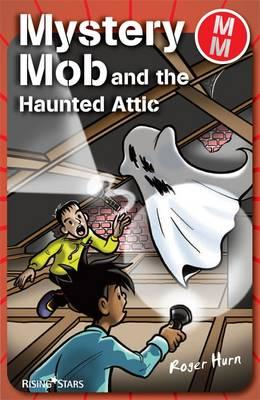 Mystery Mob and the Haunted Attic (BOK)