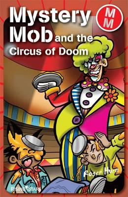 Mystery Mob and the Circus of Doom (BOK)