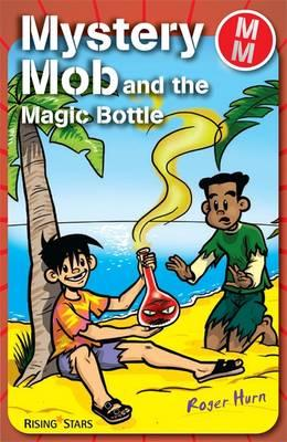 Mystery Mob and the Magic Bottle (BOK)