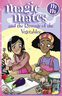 Magic Mates and the Revenge of the Vegetables (BOK)