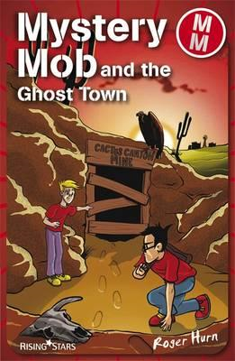 Mystery Mob and the Ghost Town Series 2 (BOK)