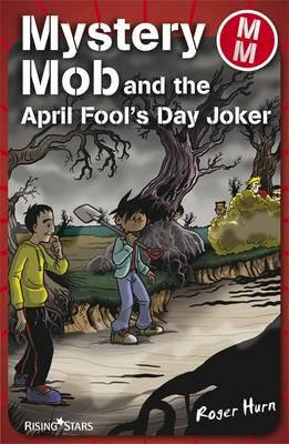 Mystery Mob and the April Fools Day Joker (BOK)