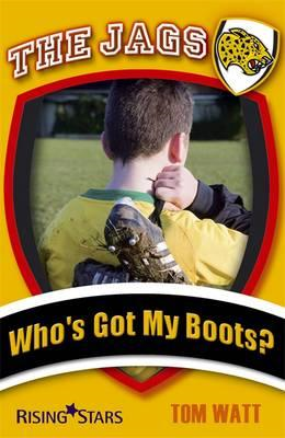 Jags: Who's Got My Boots? (BOK)