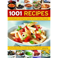 1001 Recipes: The Ultimate Cook's Collection of Delicious Step-by-step Recipes Shown in Over 1000 Ph (BOK)