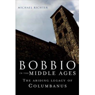 Bobbio in the Early Middle Ages (BOK)
