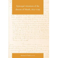 Episcopal Visitations of the Diocese of Meath, 1622-1799 (BOK)