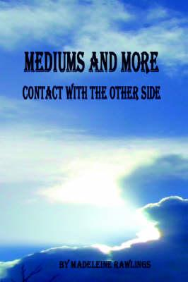 Mediums and More (BOK)
