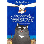 Story of a Seagull and the Cat Who Taught Her to Fly (BOK)