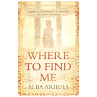 Where to Find Me (BOK)