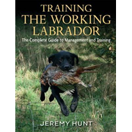 Training the Working Labrador (BOK)