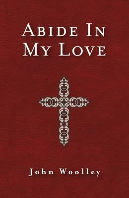 Abide In My Love (BOK)