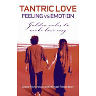 Tantric Love - Feeling vs Emotion (BOK)