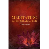 Meditating with Character (BOK)