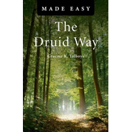 Druid Way Made Easy (BOK)