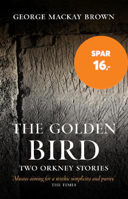 The Golden Bird - Two Orkney Stories (BOK)