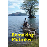 Remaking Mutirikwi (BOK)