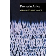 ALT 8 Drama in Africa: African Literature Today (BOK)