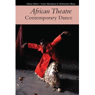 African Theatre 17: Contemporary Dance (BOK)