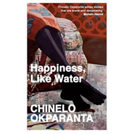 Happiness, Like Water (BOK)