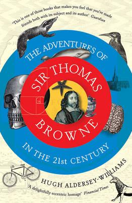 Adventures of Sir Thomas Browne in the 21st Century (BOK)