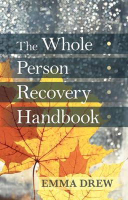Whole Person Recovery Handbook (BOK)