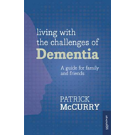 Living with the Challenges of Dementia (BOK)