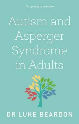 Autism and Asperger Syndrome in Adults (BOK)
