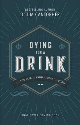 Dying for a Drink (BOK)